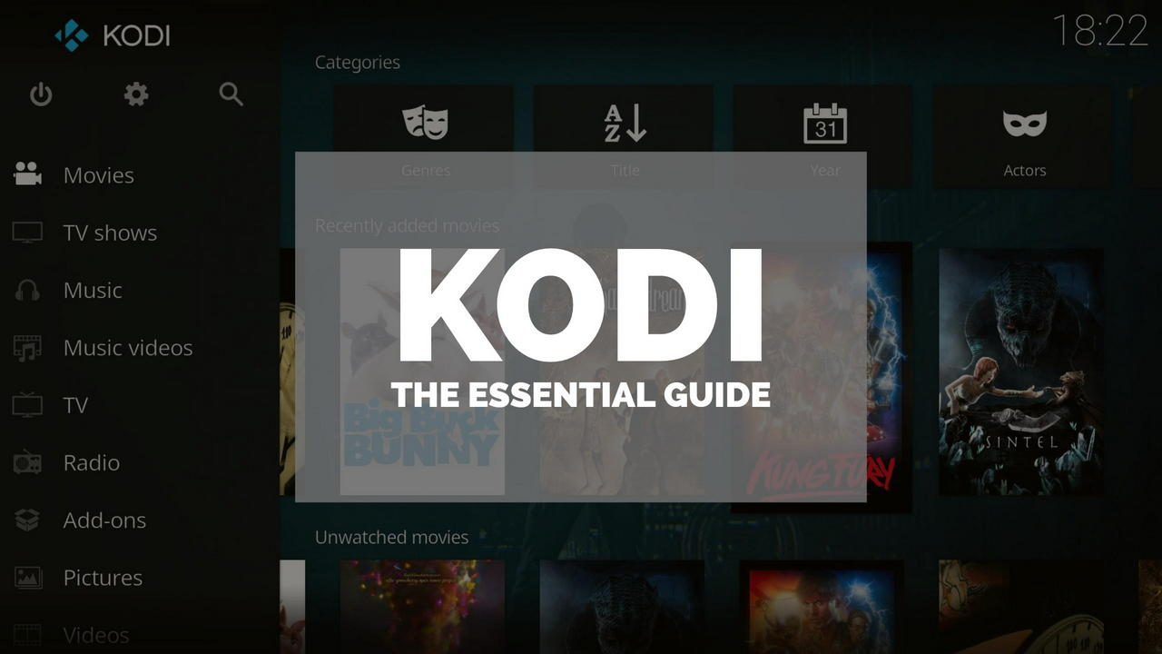 How to Set Up Kodi: The Essential Kodi Setup Guide