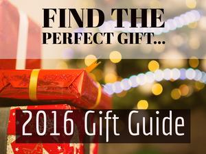 Holiday 2016 Gift Guide