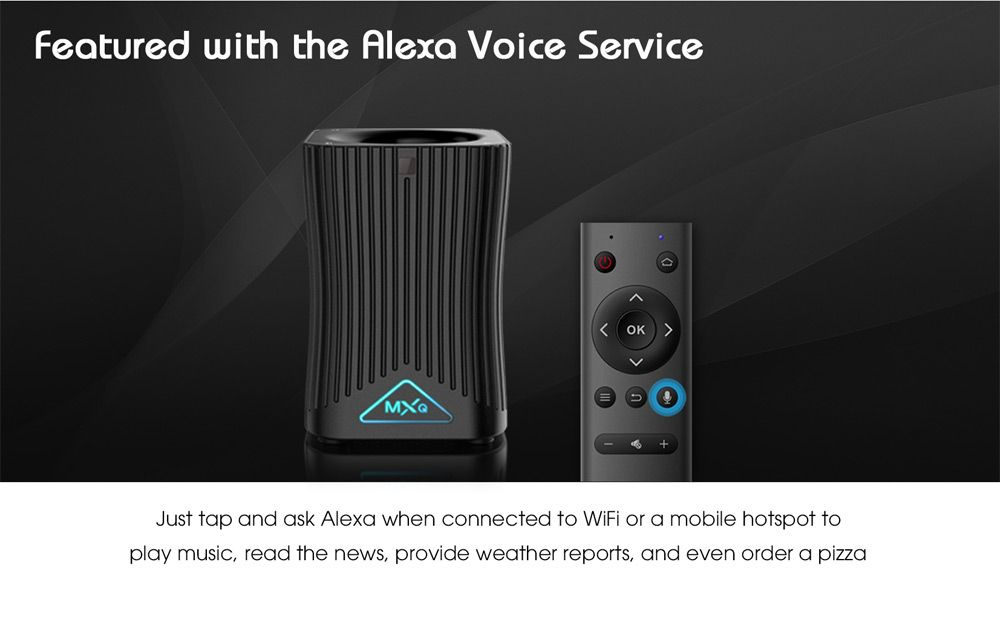 MXQ HF10 Android TV Box with Alexa