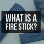 What is a Fire Stick