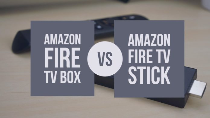 Amazon Fire Tv Vs Fire Stick Which One Should You Buy