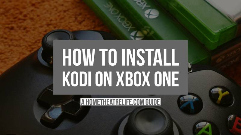 How To Install Kodi on Xbox One Featured Image
