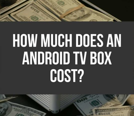 How Much Does An Android TV Box Cost Featured Image
