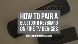 How to Pair A Bluetooth Keyboard with A Fire TV or Fire Stick