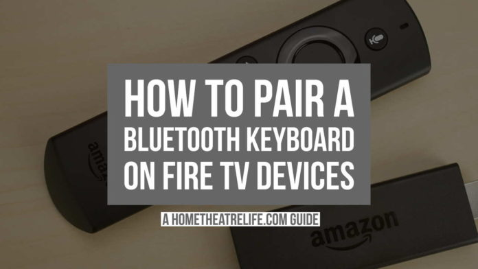 How to Pair Bluetooth Keyboard with Fire TV Featured