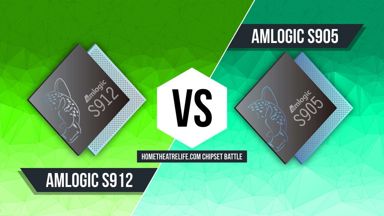 Amlogic S912 vs S905: Which Chipset is Best? | Home Theatre Life